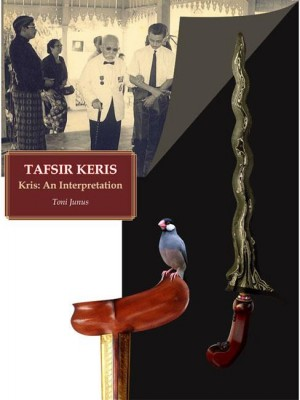 Tafsir Keris - Kris: An Interpretation